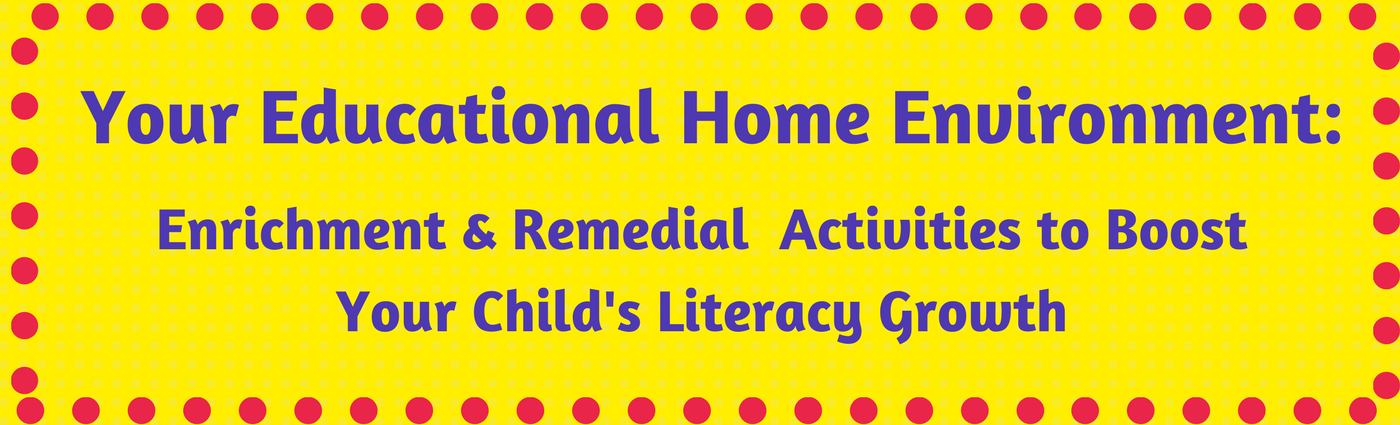 Your Educational Home Environment